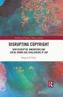 Pdf Disrupting Copyright