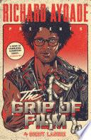 The Grip of Film