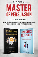 Become A Master of Persuasion 2 in 1 Bundle