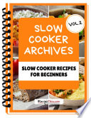 Slow Cooker Cookbook For Beginners Volume 2 Book PDF