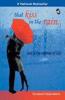 That Kiss In The Rain Love Is The Weather Of Life