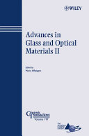 Advances in Glass and Optical Materials II