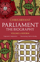 Parliament  The Biography  Volume II   Reform