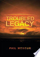Troubled Legacy Book