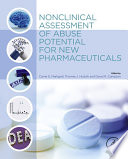 Nonclinical Assessment of Abuse Potential for New Pharmaceuticals Book