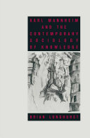 Karl Mannheim and the Contemporary Sociology of Knowledge