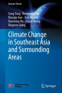 Climate Change in Southeast Asia and Surrounding Areas
