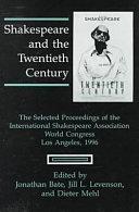 Shakespeare and the Twentieth Century