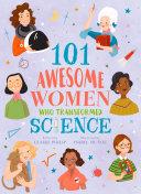 101 Awesome Women Who Transformed Science Pdf/ePub eBook