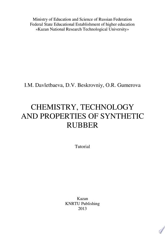 Chemistry, Technology and Properties of Synthetic Rubber
