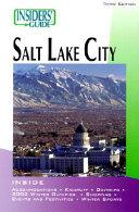 Insider s Guide to Salt Lake City