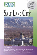 Insider s Guide to Salt Lake City Book
