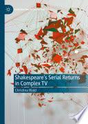 Shakespeare S Serial Returns In Complex Tv