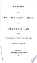 Memoirs of the Life and Religious Labors of Edward Hicks Book