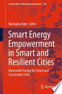 Smart Energy Empowerment in Smart and Resilient Cities