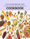 Gut Microbiome Diet Cookbook Book PDF