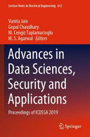 Advances in Data Sciences  Security and Applications