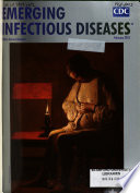 """Emerging Infectious Diseases"" by National Center for Infectious Diseases (U.S.)"