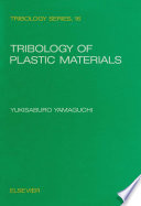 Tribology of Plastic Materials Book