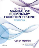 """Ruppel's Manual of Pulmonary Function Testing E-Book"" by Carl Mottram"