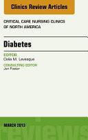 Diabetes, An Issue of Critical Care Nursing Clinics, E-Book