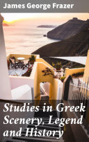 Studies in Greek Scenery, Legend and History Pdf/ePub eBook