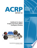 Guidebook for Airport Irregular Operations  IROPS  Contingency Planning
