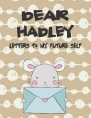 Dear Hadley  Letters to My Future Self  Girls Journals and Diaries