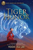 Tiger Honor  a Thousand Worlds Novel