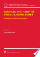 Coupled Instabilities in Metal Structures