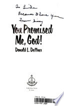 You Promised Me, God!