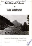 Forest Interpeter's [sic] Primer on Range Management