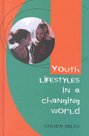 Youth Lifestyles in a Changing World