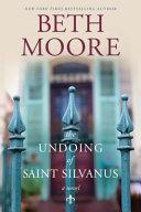 The Undoing Of Saint Silvanus Book PDF