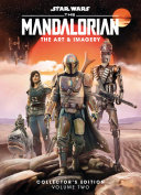 Star Wars the Mandalorian  The Art and Imagery Collector s Edition Volume Two Book PDF