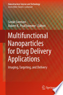 Multifunctional Nanoparticles For Drug Delivery Applications Book PDF