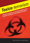 Toxico Terrorism Emergency Response And Clinical Approach To Chemical Biological And Radiological Agents Book PDF