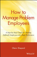 How to Manage Problem Employees