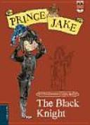 Prince Jake 3  The Black Knight