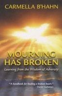 Mourning Has Broken