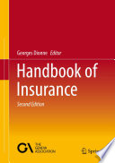 """Handbook of Insurance"" by Georges Dionne"