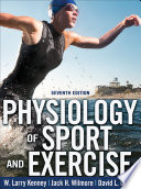 """Physiology of Sport and Exercise"" by W. Larry Kenney, Jack H. Wilmore, David L. Costill"