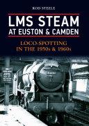 LMS Steam at Euston   Camden