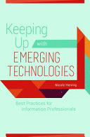 Keeping Up with Emerging Technologies Book