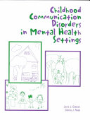 Childhood Communication Disorders in Mental Health Settings