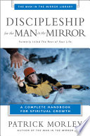 Discipleship for the Man in the Mirror