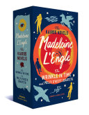 Madeleine L Engle  the Kairos Novels  the Wrinkle in Time and Polly O Keefe Quartets Book