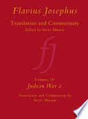 Flavius Josephus Translation And Commentary Volume 1b Judean War 2