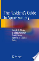 The Resident s Guide to Spine Surgery
