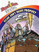 Elijah  God s Brave Prophet